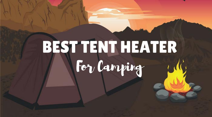 Tent Heaters ... & Tent Heaters: Have a warm camping experience | OutdoorFeeds