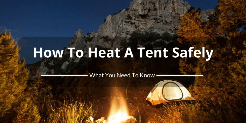How do I safely use a tent heater
