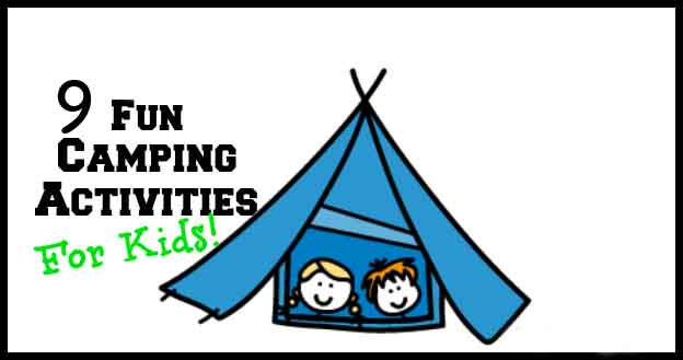 9-fun-camping-activities-for-kids1