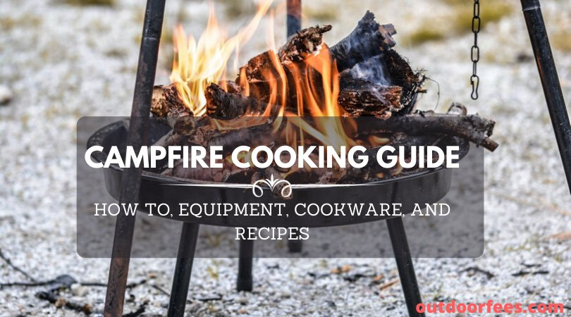 CAMPFIRE COOKING GUIDE